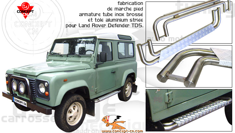 fabrication marchepied pour 4x4 Land Rover Defender TD5